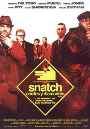 Cartel de Snatch. Cerdos y diamantes