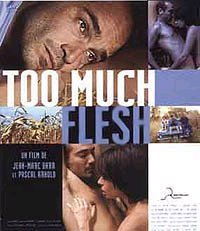Cartel de Too much flesh (Demasiada carne)