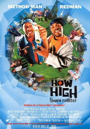 Cartel de How high (buen rollito)
