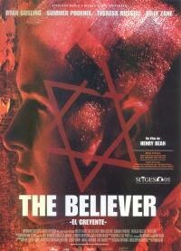 Cartel de The believer (El creyente)
