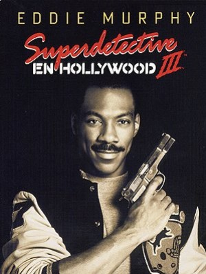 Cartel de Superdetective en Hollywood III
