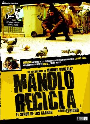 Cartel de Manolo recicla