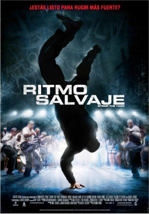 Cartel de Ritmo salvaje. Stomp the yard
