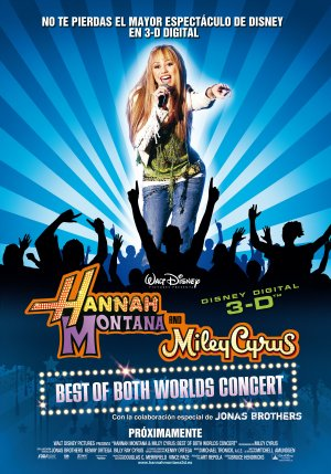 Cartel de Hannah Montana & Miley Cyrus: Best of both worlds concert