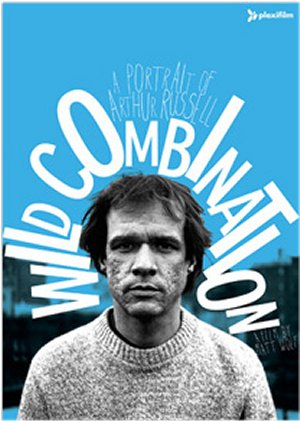Cartel de Wild combination: A portrait of Arthur Russell