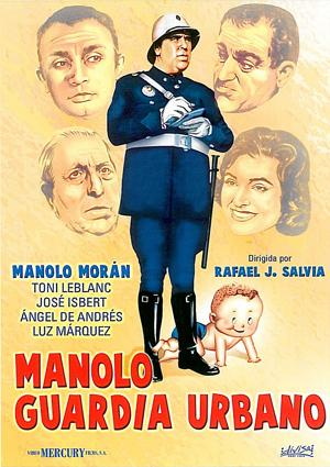 Cartel de Manolo, guardia urbano