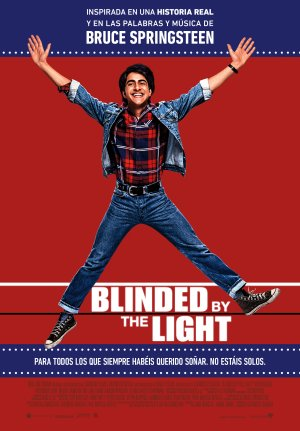 Cartel de Blinded by the light (Cegado por la luz)