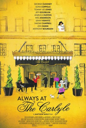 Cartel de Always at The Carlyle
